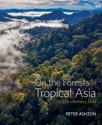 Cover of On the Forests of Tropical Asia